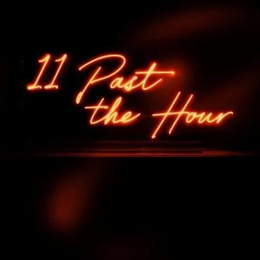 11  PAST THE HOURS